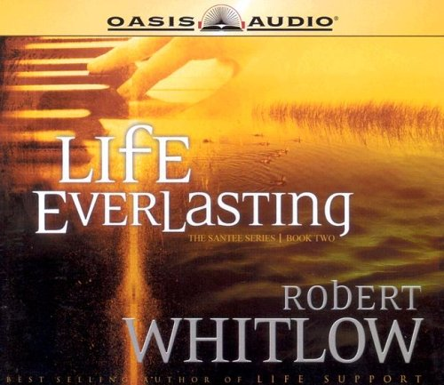 9781589266957: Life Everlasting (The Santee Series, Book 2)