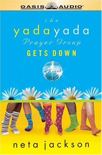 9781589267121: The Yada Yada Prayer Group Gets Down (Yada Yada Prayer Group, Book 2)