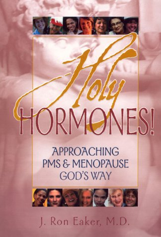 9781589300002: Holy Hormones