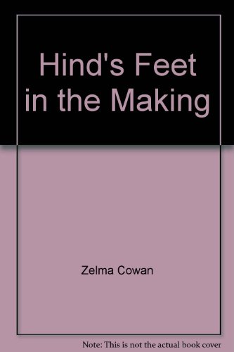9781589300828: Hind's Feet in the Making