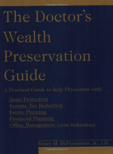 9781589300880: The Doctor's Wealth Preservation Guide