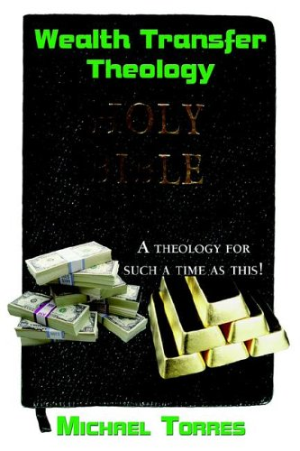 9781589301597: Wealth Transfer Theology