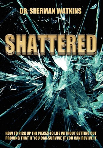9781589302716: Shattered