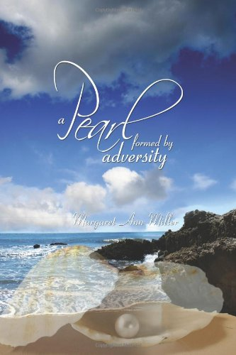 9781589302747: A Pearl: formed by adversity