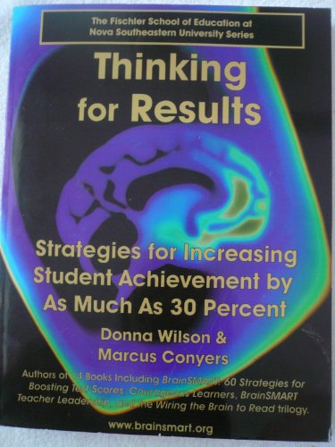 9781589330443: Thinking for Results Strategies for Increasing Student Achievement By As Much As 30 Percent the fischer school of education at nova southeastern university series