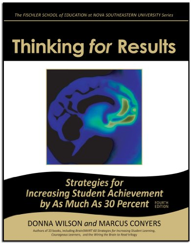 9781589331730: Thinking for Results: Strategies for Increasing Student Achievement by as Much as 30 Percent