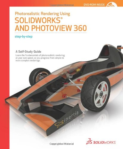 9781589340305: Photorealististic Rendering Using SolidWorks and Photoview 360 Step-by-Step