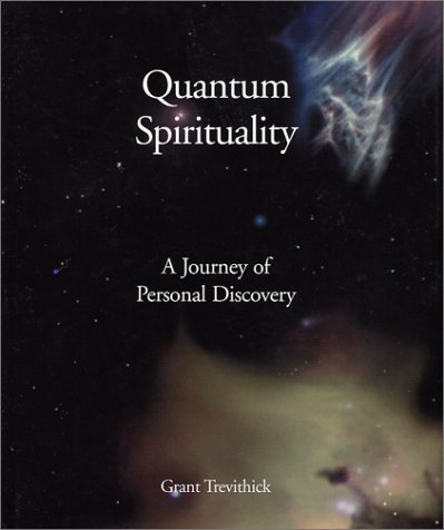 9781589370890: Quantum Spirituality : A Journey of Personal Discovery