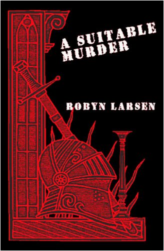 A Suitable Murder: Larsen, Robyn