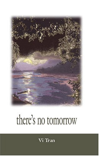 There's No Tomorrow: Vi Tran