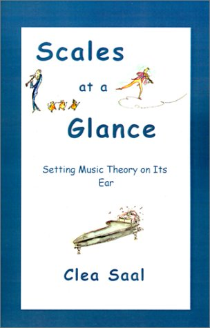 9781589391147: Scales at a Glance: Setting Music Theory on Its Ear