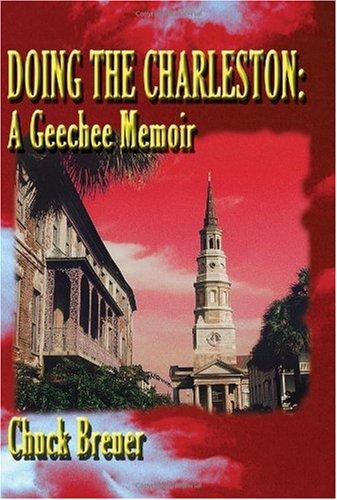 Doing the Charleston: A Geechee Memoir: Breuer, Chuck