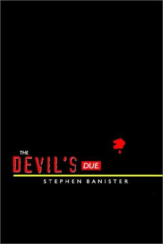 The Devil's Due: Banister, Stephen