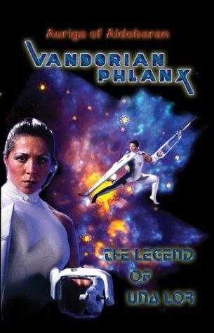 9781589393684: Vandorian Phlanx: The Legend of Una Lor