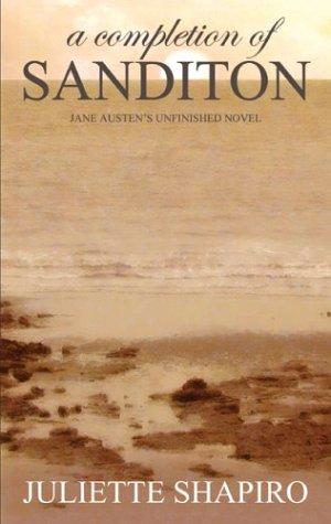 9781589395039: A Completion of Sanditon, Jane Austen's Unfinished Novel