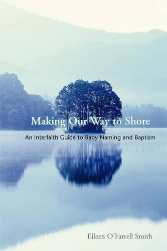 9781589395497: Making Our Way to Shore: A Celebration of Hebrew Naming and Baptism