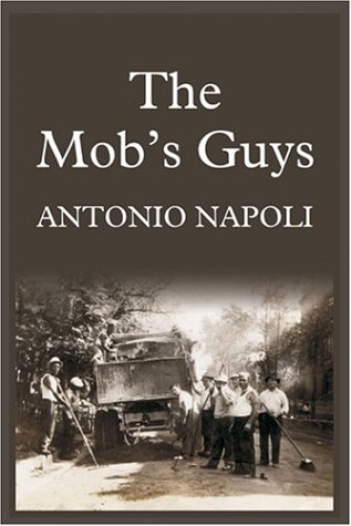The Mob's Guys: Napoli, Antonio