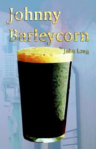 9781589395640: Johnny Barleycorn