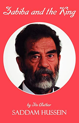9781589395855: Zabiba and the King: By its Author Saddam Hussein