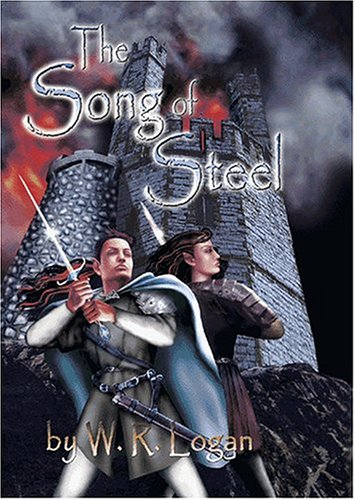 9781589396340: The Crystal Staff Trilogy Book One: The Song of Steel