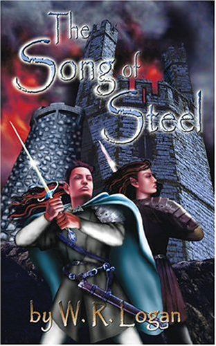9781589396357: The Crystal Staff Trilogy Book One: The Song of Steel