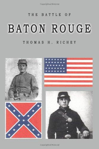 The Battle of Baton Rouge: Richey, Thomas H.