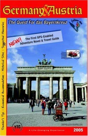 Germany & Austria: The Quest for das Bayernkreuz: Harriman, Brett
