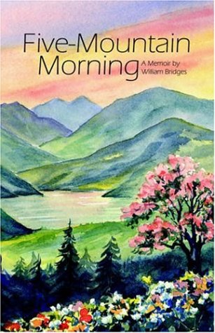 Five-Mountain Morning (9781589397910) by Bridges, William PhD