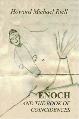Enoch and the Book of Coincidences: Howard Michael Riell