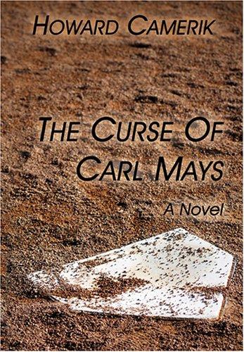The Curse of Carl Mays: Camerik, Howard