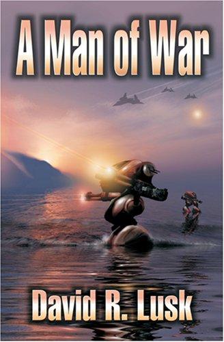 A Man of War: David R. Lusk