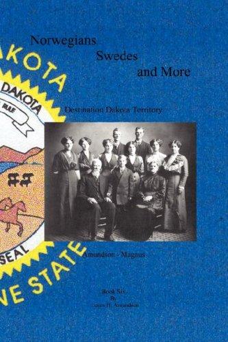 9781589399693: Norwegians, Swedes and More - Destination Dakota Territory - Amundson-Magnus