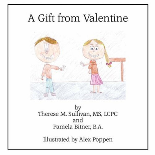 A Gift From Valentine: Therese M. Sullivan, Pamela Bitner
