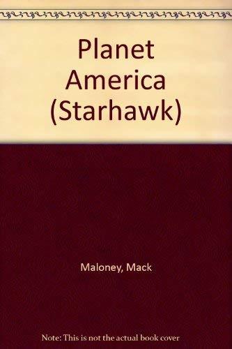 Planet America (Starhawk): Maloney, Mack