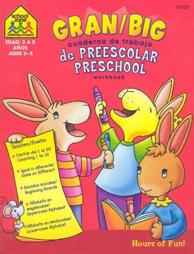 9781589474932: Gran / Big Cuaderno de Trabajo de Preescolar Preschool Workbook (Spanish Edition)