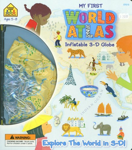 9781589477452: My First World Atlas: Inflatable 3-D Globe