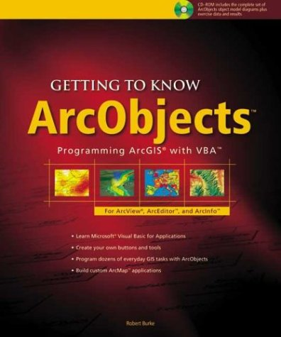 9781589480186: Getting to Know Arcobjects: Programming Arcgis With Vba