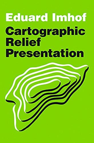 9781589480261: Cartographic Relief Presentation (Esri Press Classics)