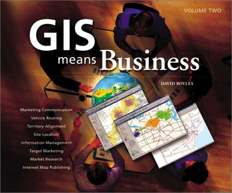 9781589480339: GIS Means Business Volume 2