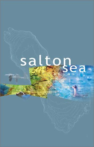 Salton Sea Atlas (Hardback)