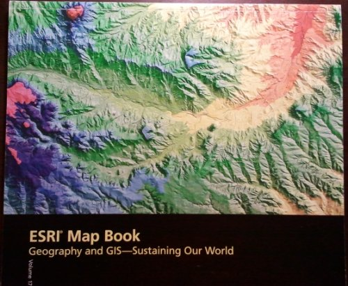 9781589480483: ESRIMap 17: ESRI Map Book Beography and GIs Sustaining OUr World