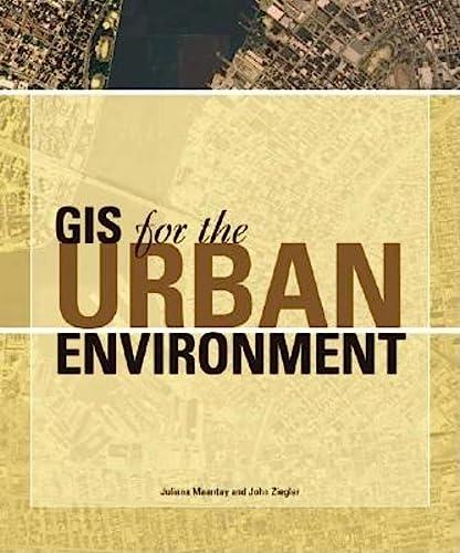 9781589480827: GIS for the Urban Environment