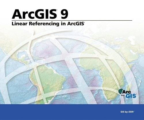 9781589481015: Linear Referencing in ArcGIS: ArcGIS 9