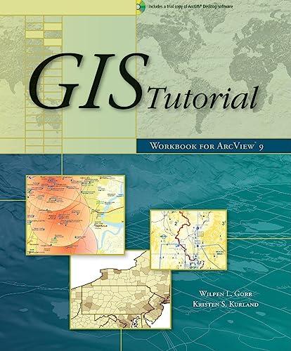 GIS Tutorial Workbook For ArcView 90 Gorr Wilpen Kurland