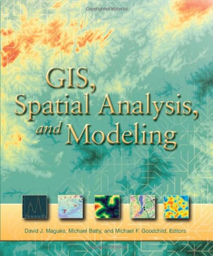 9781589481305: GIS, Spatial Analysis, and Modeling