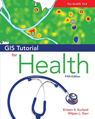 9781589481480: GIS Tutorial for Health