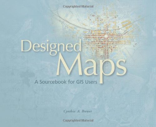 Designed Maps: A Sourcebook for GIS Users