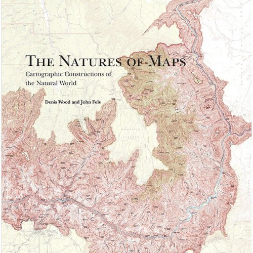 9781589481732: The Natures of Maps: Cartographic Constructions of the Natural World