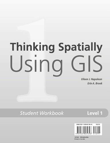 9781589481848: Thinking Spatially Using GIS: Our World GIS Education, Level 1 Student Workbook