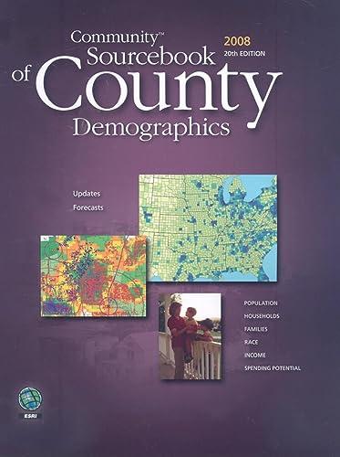 Community Sourcebook of County Demographics 2008